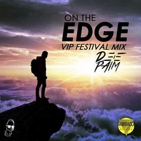 DEEPAIM - ON THE EDGE (VIP FESTIVAL EDIT)